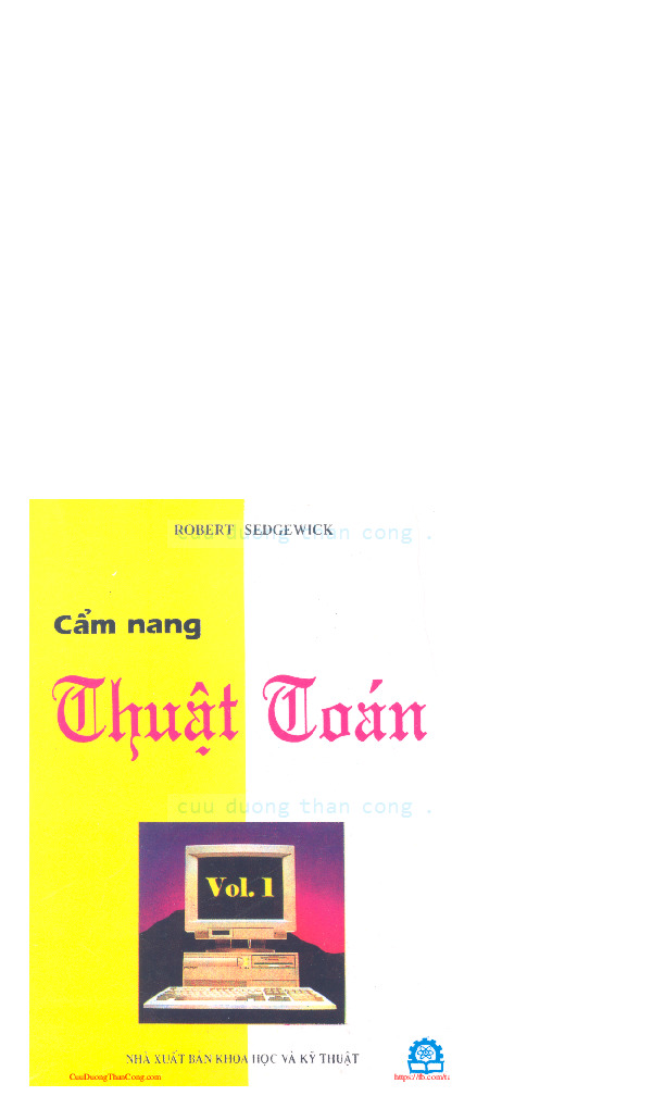 cầm nang thuật toán.pdf-Thư viện tài liệu, giáo trình, bài giảng, bài tập lớn, đề thi online  môn học Câm Nang Thuật Toán  tác giả Hoàng Kiếm