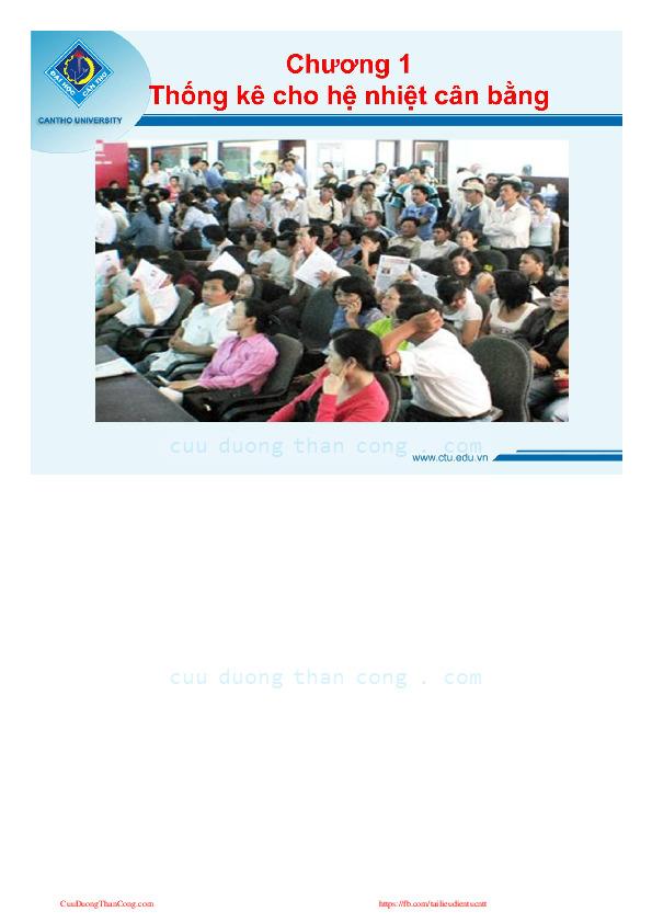 giáo trình vật ký thống kê - tài liệu, ebook.pdf-Thư viện tài liệu, giáo trình, bài giảng, bài tập lớn, đề thi online  môn học Vật Lý Thống Kê  ĐH Cần Thơ